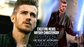 The Rise Of Skywalker Hayden Christensen Exciting News Revealed! (Star Wars Episode 9)