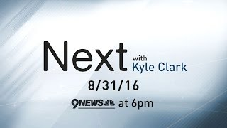 Next With Kyle Clark Full Show 8 31