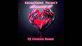 KromOzone Project - Luv With U (Dj Genesis Remix)