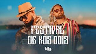 Смотреть клип Tribo Da Periferia - Festival De Nós Dois