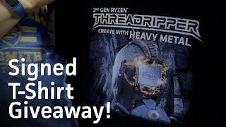 Giveaway: Win a signed Threadripper 2 T-Shirt!