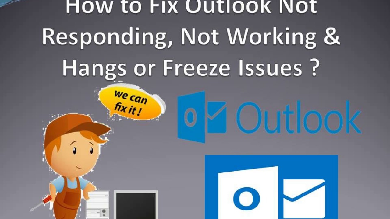How to Fix Outlook Not Responding, Not Working & Hangs or Freeze Issues ?