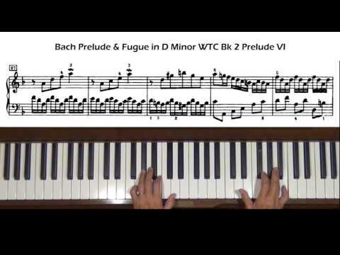 Bach Prelude and Fugue No. 6 in D Minor BWV 875 WTC Bk II Prelude Tutorial