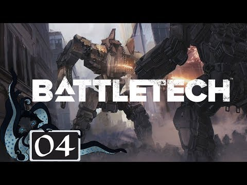 Small Fry, Big Salvage - Let's Play BattleTech - Full Campaign - #04 - BattleTech Gameplay