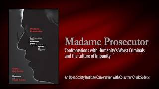 Madame Prosecutor—Confrontations with Humanity