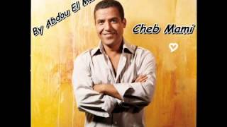 Cheb Mami   Tza3za3 Khatri Fi Nouss Lile   ,mp3