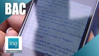 Tricher au bac avec un smartphone | Archive INA