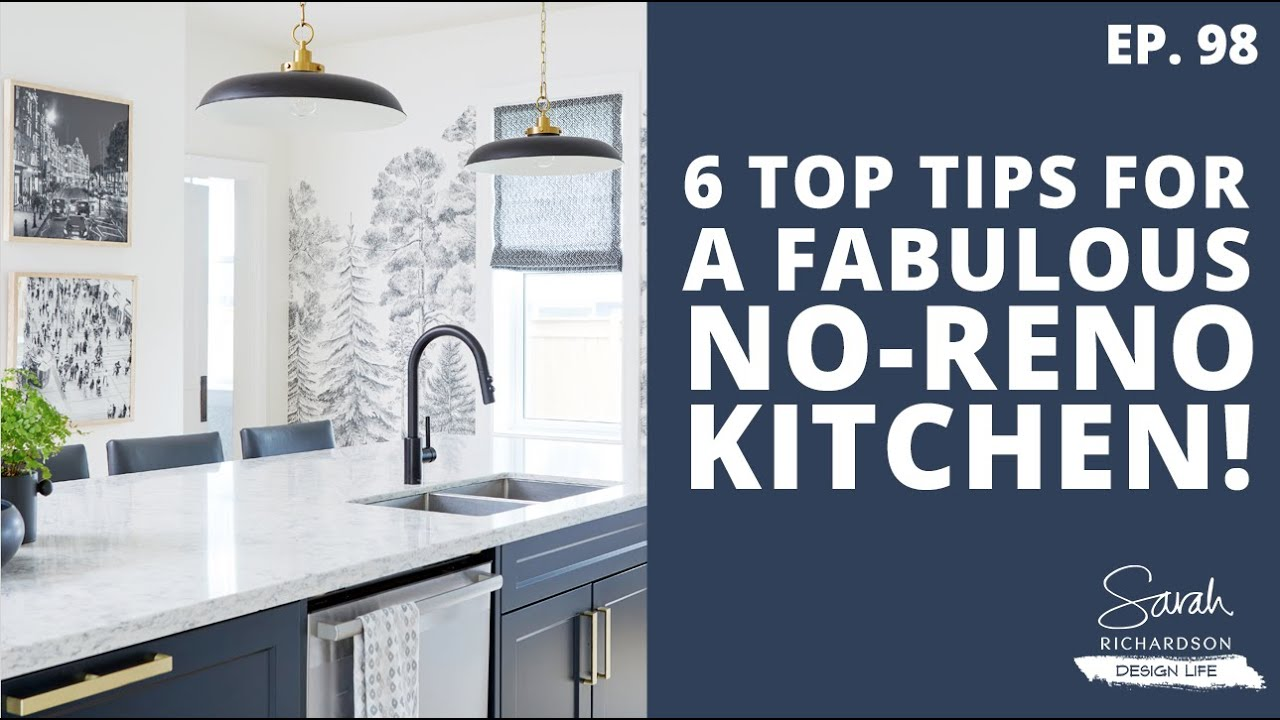 Design Life: Red Brick Redo: 6 Top Tips for a Fabulous No-Reno Kitchen! (Ep. 98)