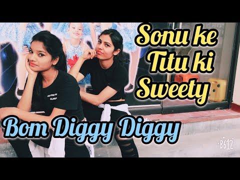 Bom Diggy Diggy (Video)   Zack Knight   Jasmin Walia   Sonu Ke Titu Ki Sweety   Shalu Tyagi