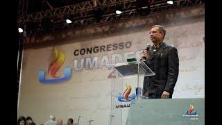 Pr. Cláudio Gama - UMADEB 2018 (Valores Inegociáveis)