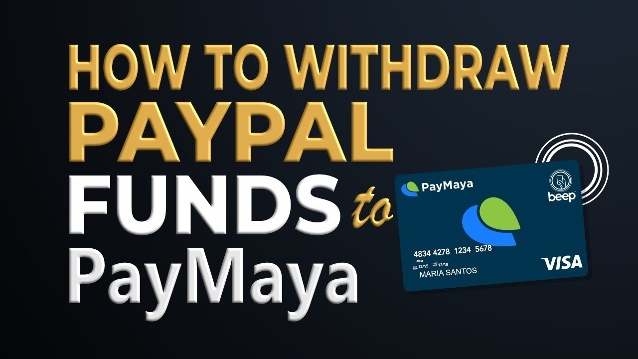 PayMaya Tutorial: How to Withdraw Paypal Funds to PayMaya