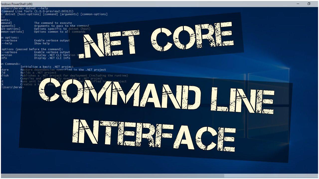 NET Core Command Line Interface (CLI) | Learn the Basics