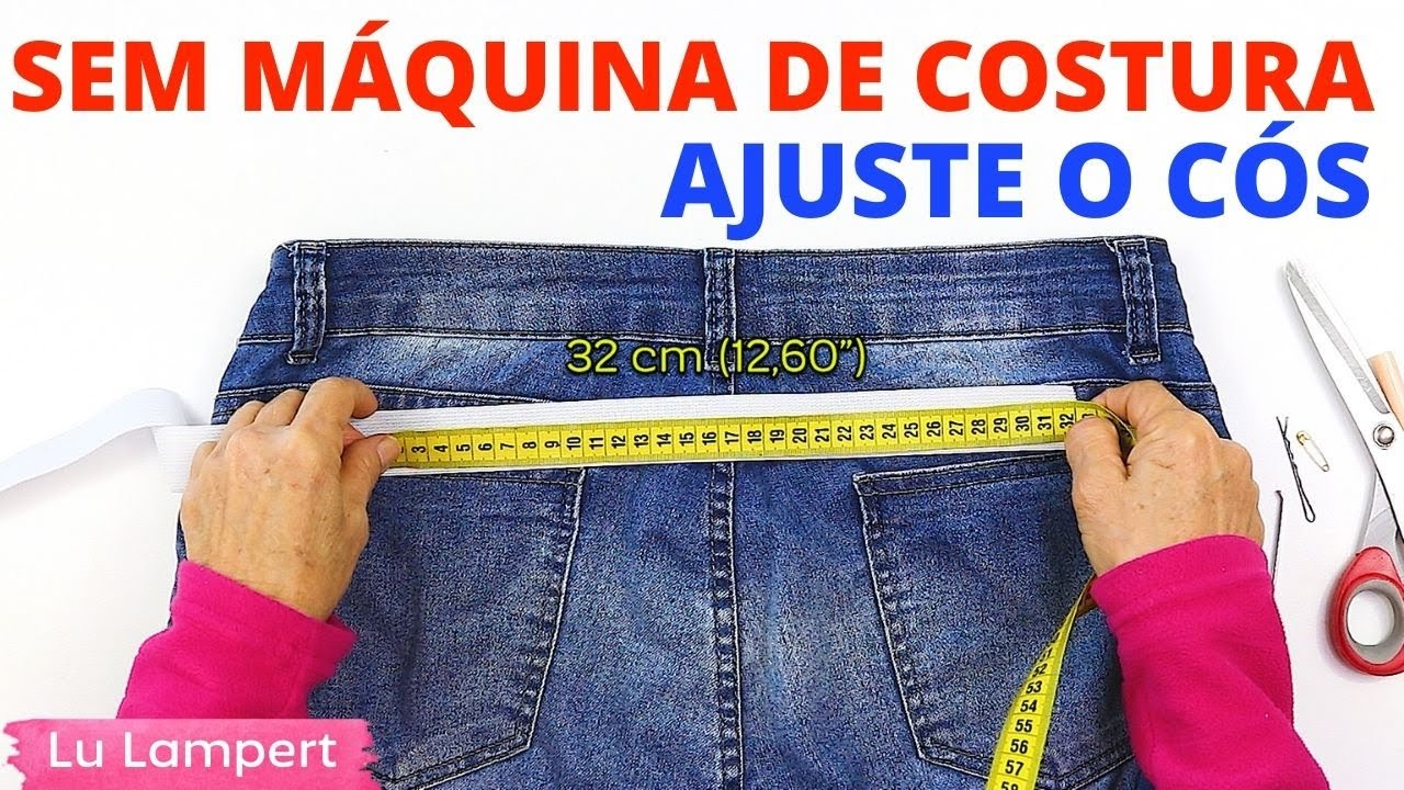 AJUSTE O CÓS SEM MÁQUINA DE COSTURA - Lu Lampert