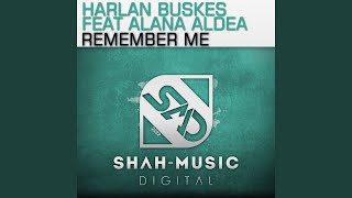 Remember Me (Radio Edit) (feat. Alana Aldea)