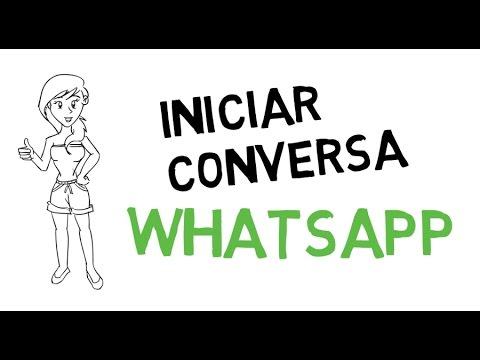 Mensagens Para Iniciar Conversa No Whatsapp Com Uma Menina Youtube