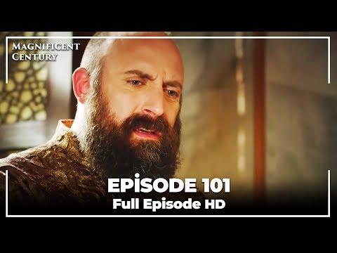 Magnificent Century Episode 101 | English Subtitle HD