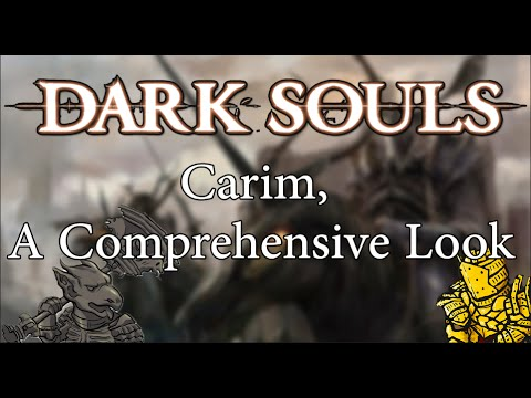 Dark Souls Lore | Carim, A Comprehensive Look