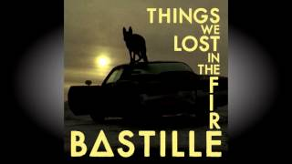 BASTILLE - Things we lost in the Fire (Franz Fango Edit)