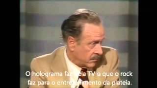 Entrevista com Marshall McLuhan (1977) - Legendado