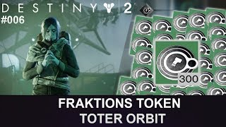Destiny 2: Toter Orbit Fraktion-Token Opening #006 (Deutsch/German)