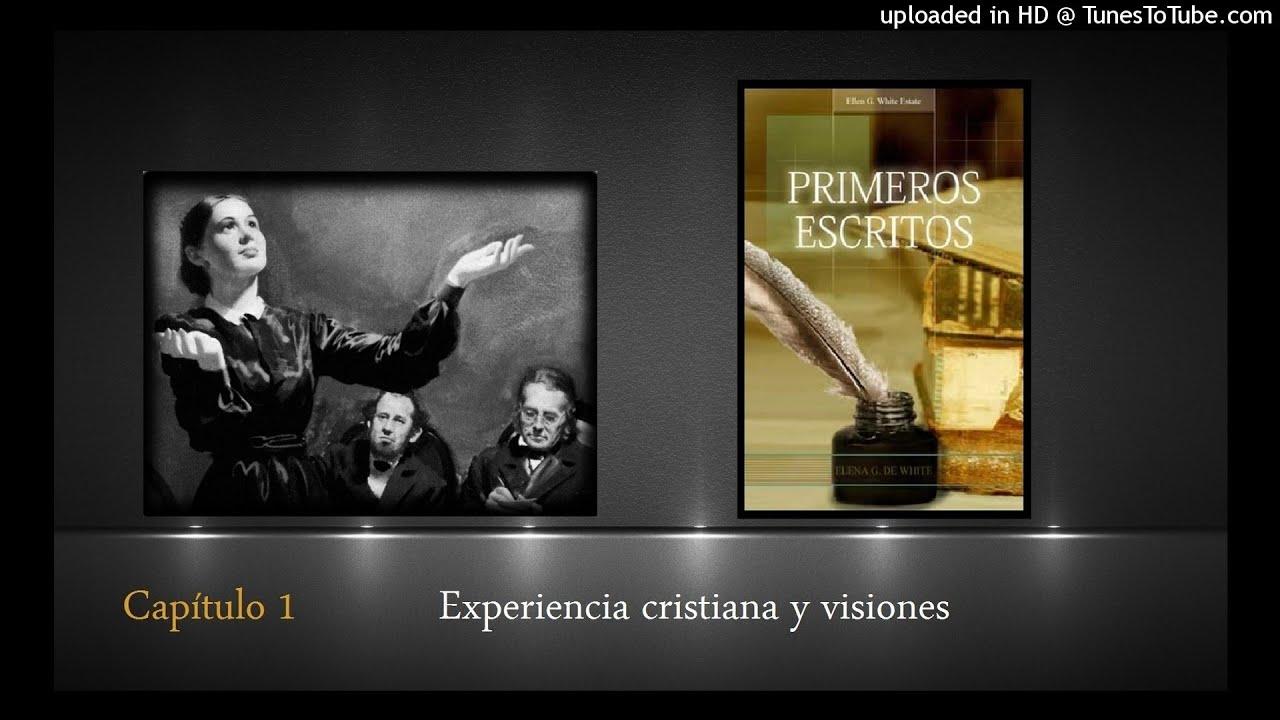 Capítulo 1 Experiencia cristiana y visiones