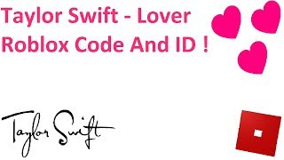 Taylor Swift - Lover Roblox Code and ID | Lover Id