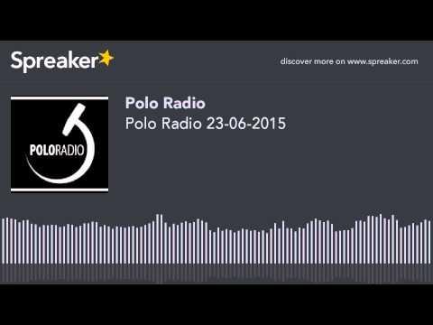 Polo Radio 23-06-2015 (hecho con Spreaker)