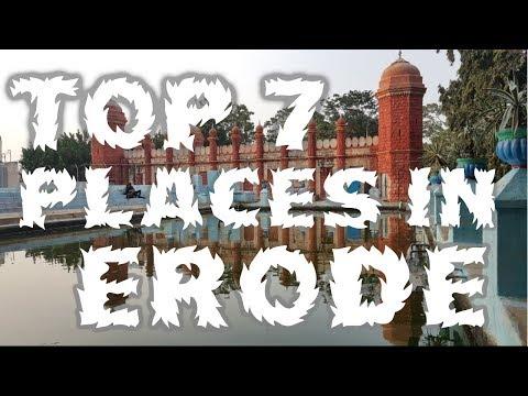 Top Seven Tourist Places To Visit In Erode  - TamilNadu