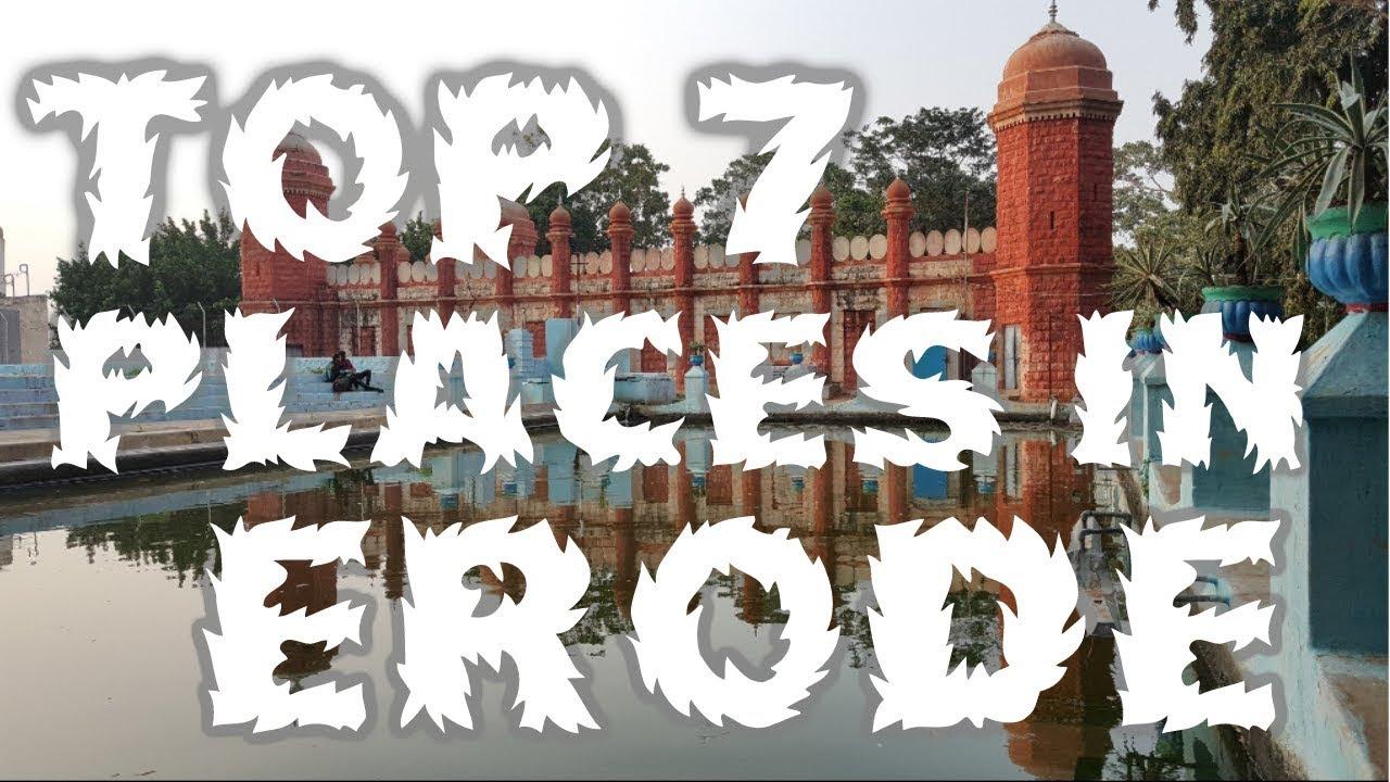 Download Top Seven Tourist Places To Visit In Erode  - TamilNadu