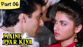 Maine Pyar Kiya Full Movie HD | (Part 6/13) | Salman Khan | Superhit Romantic Hindi Movies