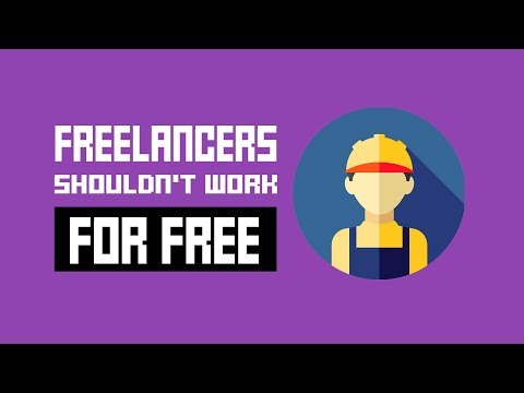 Why You Should Never Ask Freelancers To Work For Free