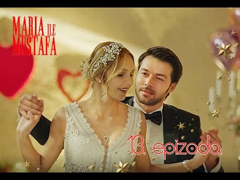 Download Marija i Mustafa - 13. epizoda sa prevodom