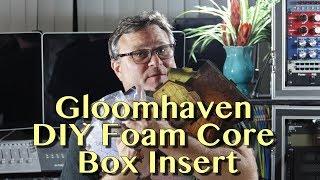 DIY Gloomhaven Tabletop Game Foam Core Box Insert   Tutorial
