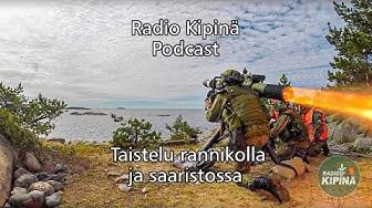 Radio Kipinä Podcast – Taistelu rannikolla ja saaristossa