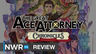 The Great Ace Attorney Chronicles is as Great as Ace Attorney Gets (Switch Review) (Video Game Video Review)