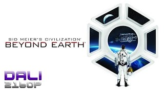 Sid Meier's Civilization Beyond Earth PC 4K Gameplay 2160p