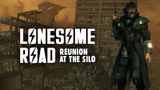 Lonesome Road Part 1: Reunion at the Silo - Fallout New Vegas Lore