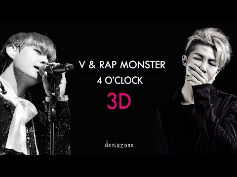 [3D+ENG LYRICS] BTS RAP MONSTER & V -  4 O'CLOCK  (네시) (Use Headphone)