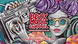 I'm Good - DJ Kungchila | Bboy Music Channel 2021