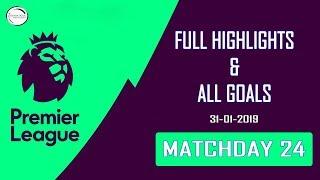 Premier League Matchday 24 | Full Highlights & Goals