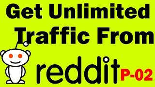 Reddit marketing | How to drive insane traffic with Reddit bangla | Reddit free traffic part 02