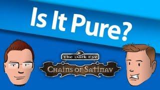 Is It Pure? - The Dark Eye: Chains of Satinav