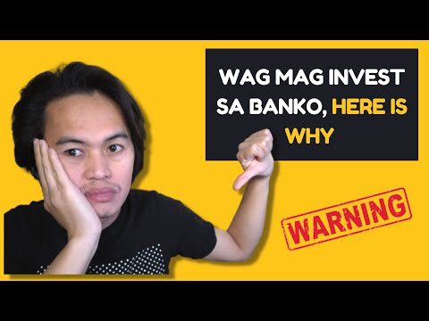 Bakit Mali Mag Invest Sa Bangko? Here is why
