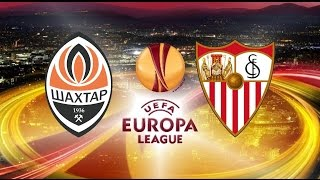 Shakhtar Donetsk vs Sevilla 2-2 All Goals & Full Highlights Europa League 28/04/2016 ● HD football