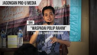 """Waspadai Polip Rahim"" - dr. Egha Zainur Ramadhani - Q&A Jagongan Pro-U Media Mp3"