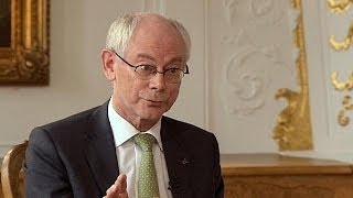 Repeat youtube video Herman Van Rompuy: 'A huge majority want to stay in the union and the eurozone'