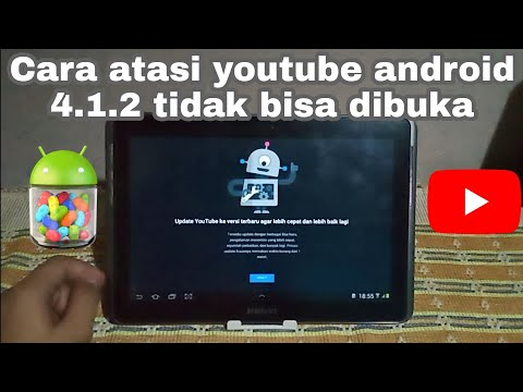 Trik mengatasi Youtube android 4.1.2 tidak bisa dibuka