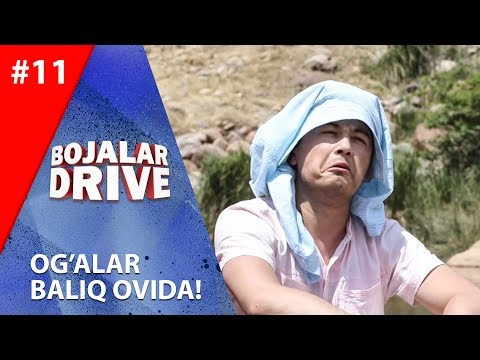 Bojalar Drive 11-son OG'ALAR BALIQ OVIDA!