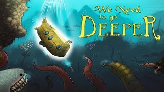 EVERYTHING THING IS DANGEROUS UNDERWATER!! We need to go deeper