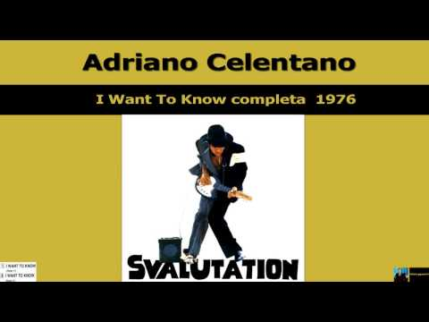 Adriano Celentano I Want To Know Completa 1976